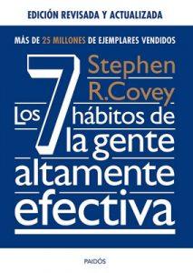 Los 7 hábitos de la gente altamente efectiva. Ed. revisada y actualizada – Stephen R. Covey [ePub & Kindle]