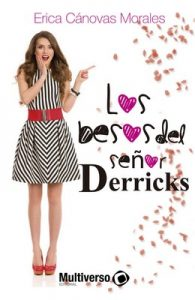 Los besos del Señor Derricks – Erica Cánovas Morales [ePub & Kindle]