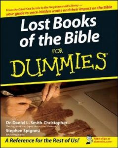 Lost Books of the Bible for Dummies – Daniel L. Smith-Christopher, Stephen Spignesi [PDF] [English]