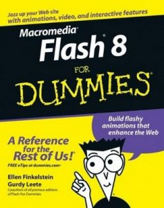 Macromedia Flash 8 for Dummies – Ellen Finkelstein, Gurdy Leete [PDF] [English]