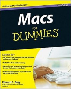 Macs for Dummies (10th Edition) – Edward C. Baig [PDF] [English]