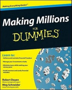 Making Millions for Dummies – Robert Doyen, Meg Schneider [PDF] [English]