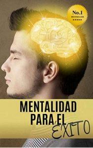 Mentalidad Para El Éxito – Jose Manuel Portillo [ePub & Kindle]