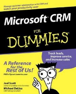 Microsoft CRM for Dummies – Joel Scott, Michael DeLisa [PDF] [English]
