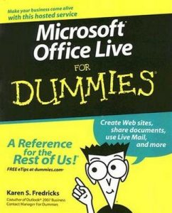 Microsoft Office Live for Dummies – Karen S. Fredricks [PDF] [English]