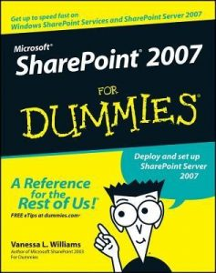 Microsoft SharePoint 2007 for Dummies – Vanessa Williams [PDF] [English]