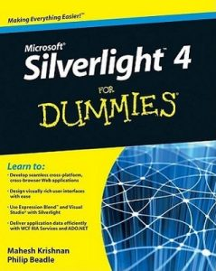 Microsoft Silverlight 4 for Dummies – Mahesh Krishnan, Philip Beadle [PDF] [English]