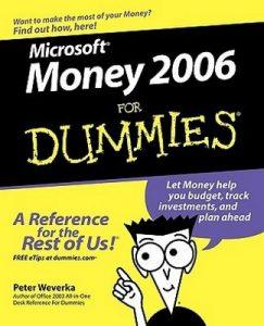 MicrosoftMoney 2006 for Dummies – Peter Weverka [PDF] [English]