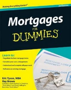 Mortgages for Dummies (3rd Edition) – Eric Tyson, Ray Brown [PDF] [English]