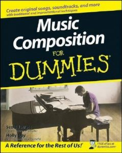 Music Composition for Dummies – Scott Jarrett, Holly Day [PDF] [English]