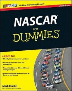 NASCAR for Dummies (3rd Edition) – Mark Martin, Beth Tuschak, Mike Forde [PDF] [English]