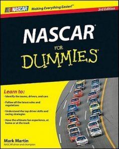 NASCAR for Dummies (3rd Edition) – Mark Martin, Beth Tuschak, Mike Forde [PDF] [English]