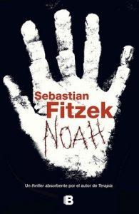 Noah – Sebastian Fitzek [ePub & Kindle]