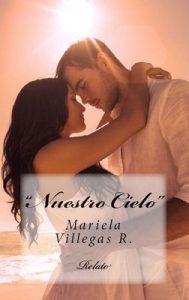 Nuestro Cielo – Mariela Villegas R. [ePub & Kindle]