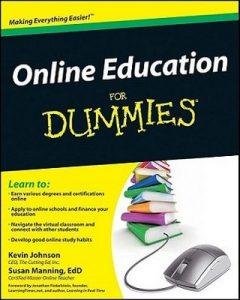 Online Education for Dummies – Kevin Johnson, Susan Manning [PDF] [English]