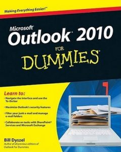 Outlook 2010 for Dummies – Bill Dyszel [PDF] [English]