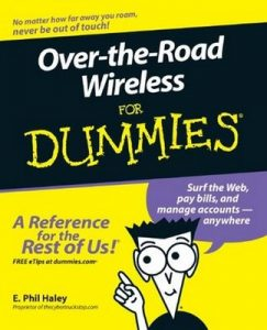 Over-the-Road Wireless for Dummies – E. Phill Haley [PDF] [English]