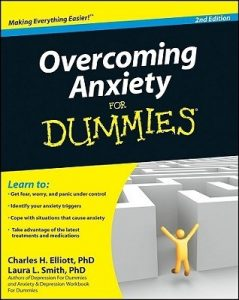 Overcoming Anxiety for Dummies (2nd Edition) – Charles H. Elliott, Laura L. Smith [PDF] [English]