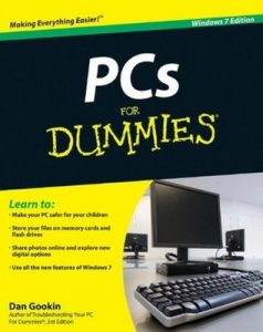 PCs for Dummies (Windows 7 Edition) – Dan Gookin [PDF] [English]