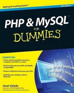 PHP and MySQL for Dummies (4th Edition) – Janet Valade [PDF] [English]