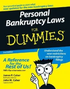 Personal Bankruptcy Laws for Dummies (2nd Edition) – James P. Caher, John M. Caher [PDF] [English]