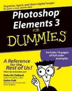 Photoshop Elements 3 for Dummies – Deke McClelland, Galen Fott [PDF] [English]