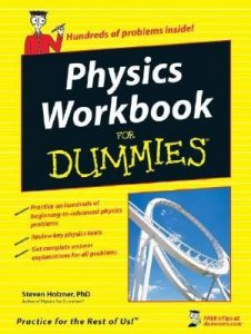 Physics Workbook for Dummies – Steven Holzner [PDF] [English]