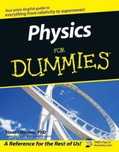 Physics for Dummies – Steven Holzner [PDF] [English]