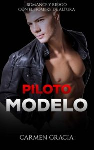 Piloto Modelo – Carmen Gracia [ePub & Kindle]
