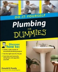 Plumbing Do-It-Yourself for Dummies – Donald R. Prestly [PDF] [English]