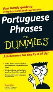 Portuguese Phrases for Dummies – Karen Keller [PDF] [English]