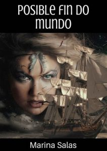 Posible fin do mundo – Marina Salas [ePub & Kindle] [Galician]