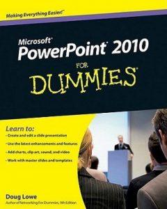 PowerPoint 2010 for Dummies – Doug Lowe [PDF] [English]