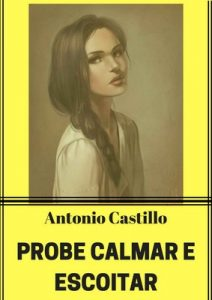 Probe calmar e escoitar – Antonio Castillo [ePub & Kindle] [Galician]