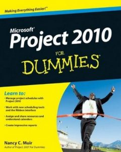 Project 2010 for Dummies – Nancy C. Muir [PDF] [English]