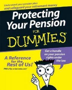 Protecting Your Pension for Dummies – Robert D. Gary, Jori Bloom Naegele [PDF] [English]