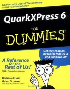 QuarkXPress6 for Dummies – Barbara Assadi, Galen Gruman [PDF] [English]