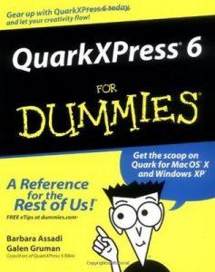 QuarkXPress6 for Dummies – Barbara Assadi, Galen Gruman [PDF] [English]