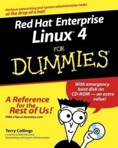 Red Hat Enterprise Linux 4 for Dummies – Terry Collings [PDF] [English]