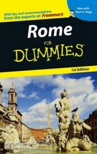 Rome for Dummies (1st Edition) – Bruce Murphy, Alessandra de Rosa [PDF] [English]