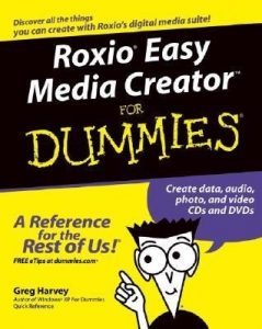 Roxio Easy Media Creator for Dummies – Greg Harvey [PDF] [English]