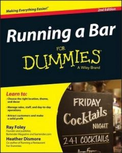 Running a Bar for Dummies (2nd Edition) – Ray Foley, Heather Dismore [PDF] [English]