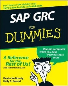 SAP GRC for Dummies – Denise Vu Broady, Holly A. Roland [PDF] [English]