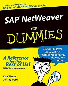 SAP NetWeaver for Dummies – Dan Woods, Jeff Word [PDF] [English]