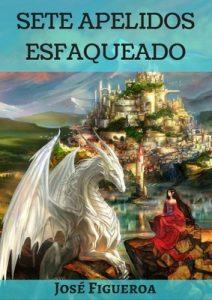Sete apelidos esfaqueado – José Figueroa [ePub & Kindle] [Galician]