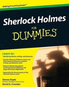 Sherlock Holmes for Dummies – Steven Doyle, David A. Crowder [PDF] [English]