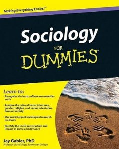 Sociology for Dummies – Jay Gabler [PDF] [English]