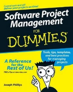 Software Project Management for Dummies – Teresa Luckey, Joseph Phillips [PDF] [English]