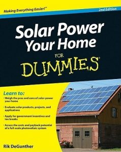 Solar Power Your Home for Dummies (2nd Edition) – Rik DeGunther [PDF] [English]