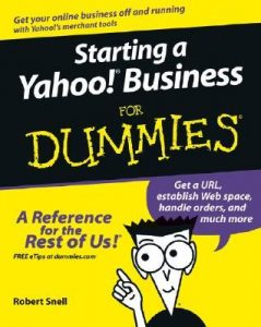 Starting a Yahoo! Business for Dummies – Rob Snell [PDF] [English]
